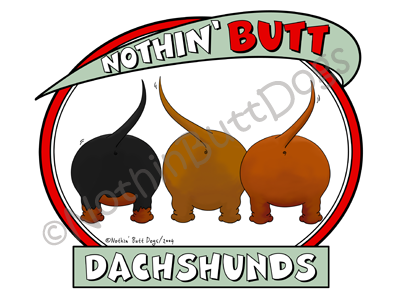 Nothin' Butt Dachshunds Dark Colored T-shirts