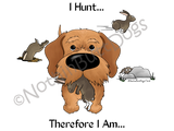 Dachshund Wire Haired I Hunt....Light Colored T-shirts