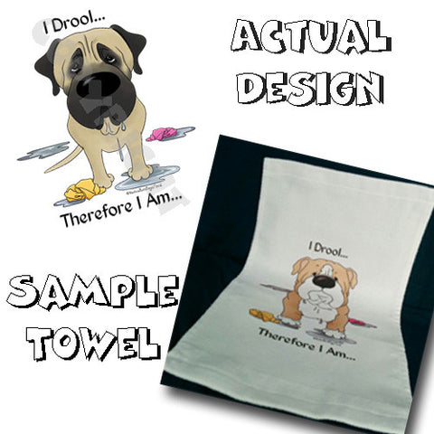 I Drool Mastiff Towel - More Breed Colors Available