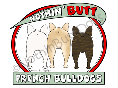 Nothin' Butt French Bulldogs Light Colored T-shirts
