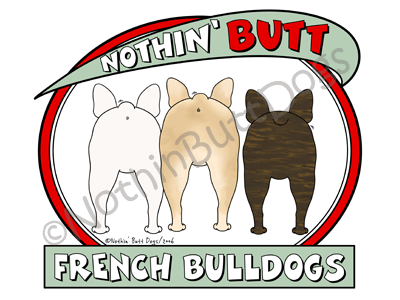 Nothin' Butt French Bulldogs Dark Colored T-shirts