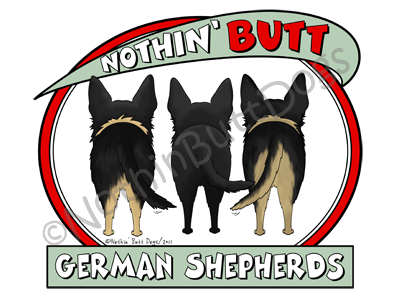 Nothin' Butt German Shepherds Light Colored T-shirts
