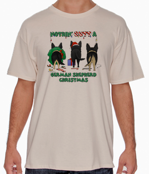 Nothin' Butt A German Shepherd Christmas Shirts - More Styles and Colors Available