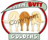 nothin' butt goldens