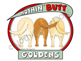 Nothin' Butt Goldens Dark Colored T-shirts