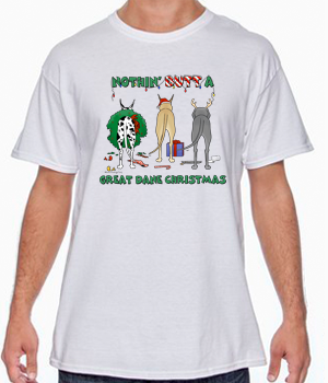 Nothin' Butt A Great Dane Christmas Shirts - More Styles and Colors Available