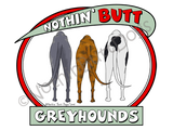 Nothin' Butt Greyhounds Light Colored T-shirts