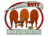 Nothin' Butt Irish Setters Light Colored T-shirts