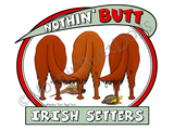 Nothin' Butt Irish Setters Dark Colored T-shirts