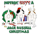 Nothin' Butt A Jack Russell Christmas Shirts - More Styles and Colors Available