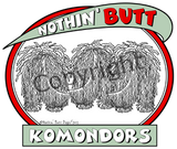 nothin' butt komondors