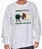 Nothin' Butt A Labrador Retriever Christmas Sweatshirt
