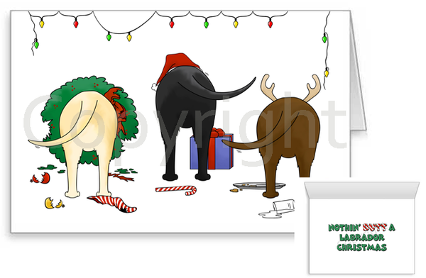 Nothin' Butt A Labrador Retriever Christmas Greeting Cards