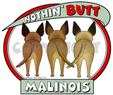 Nothin' Butt Malinois Shirts - More Styles and Colors Available