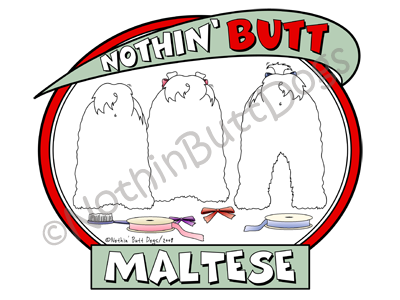 Nothin' Butt Maltese Light Colored T-shirts