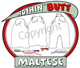 nothin' butt maltese
