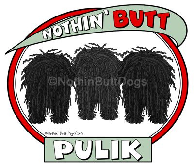 Nothin' Butt Pulik Magnet - More Coat Colors Available