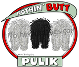 Nothin' Butt Pulix Light Colored T-shirts
