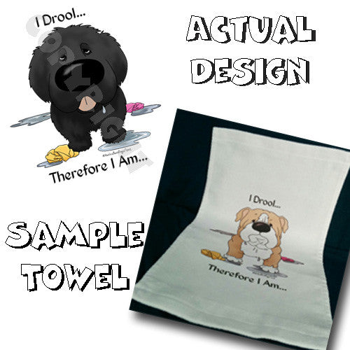 I Drool Newfoundland Towel - More Breed Colors Available