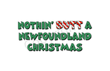 Nothin' Butt A Newfoundland Christmas Greeting Cards