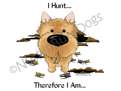 Norwich Terrier I Hunt....Light Colored T-shirts