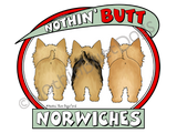 Nothin' Butt Norwiches Light Colored T-shirts