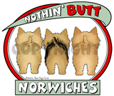 Nothin' Butt Norwiches Shirts - More Styles and Colors Available