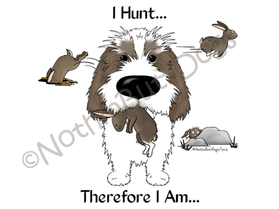 Petit Basset Griffon Vendeen I Hunt....Light Colored T-shirts