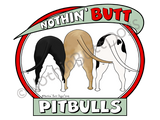 Nothin' Butt Pitbulls Light Colored T-shirts