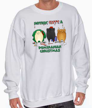 Nothin' Butt A Pomeranian Christmas Shirts - More Styles and Colors Available