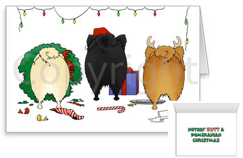 Nothin' Butt A Pomeranian Christmas Greeting Cards