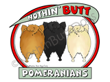 Nothin' Butt Pomeranians Light Colored T-shirts