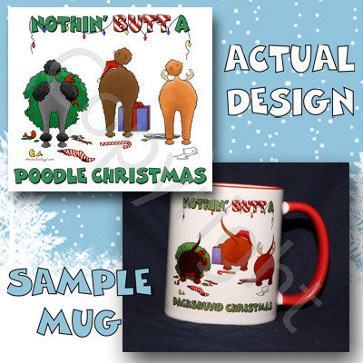Nothin' Butt A Poodle Christmas 11 oz Red Mug