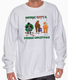 Nothin' Butt A Poodle Christmas Sweatshirt