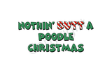Nothin' Butt A Poodle Christmas Greeting Cards