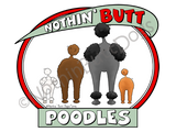 Nothin' Butt Poodles Light Colored T-shirts