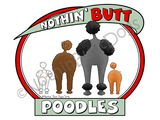 Nothin' Butt Poodles Dark Colored T-shirts