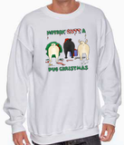 Nothin' Butt A Pug Christmas Sweatshirt