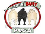 Nothin' Butt Pugs Light Colored T-shirts