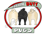 Nothin' Butt Pugs Dark Colored T-shirts