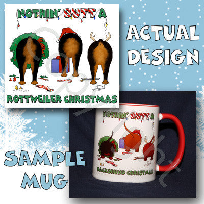 Nothin' Butt A Rottweiler Christmas 11 oz Red Mug