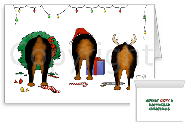 Nothin' Butt A Rottweiler Christmas Greeting Cards