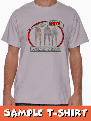 Nothin' Butt Tshirt - Light Grey Colored  (70+ Breeds Available) Vizsla - Yorkie Section