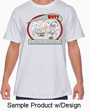 Nothin' Butt White Tshirt (70+ Breeds Available) Afghan - Aussie Section
