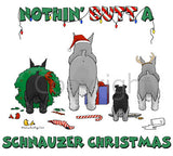 Nothin' Butt A Schnauzer Christmas Shirts - More Styles and Colors Available