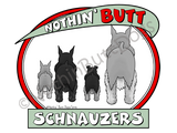 Nothin' Butt Schnauzers Light Colored T-shirts