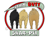 Nothin' Butt Shar-Pei Light Colored T-shirts