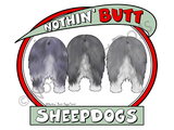 Nothin' Butt Sheepdogs Light Colored T-shirts