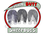 Nothin' Butt Sheepdogs Dark Colored T-shirts