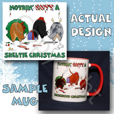 Nothin' Butt A Sheltie Christmas 11 oz Red Mug